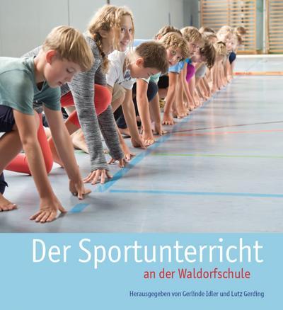 Der Sportunterricht an der Waldorfschule