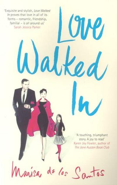 Love Walked In - Viking - Taschenbuch, Englisch, Marisa de los Santos, A Novel, A Novel