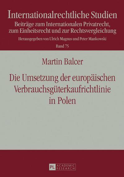 Die Umsetzung der europäischen Verbrauchsgüterkaufrichtlinie in Polen