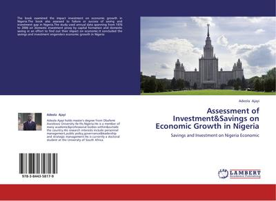 Assessment of Investment&Savings on Economic Growth in Nigeria