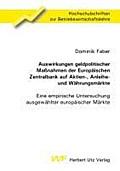9783831609307 - Dominik Faber: Auswirkungen geldpolitischer Maßnahmen der Europäischen Zentralbank auf Aktien-, Anleihe- und Währungsmärkte - Eine empirische Untersuchung ausgewählter europäischer Märkte - Το βιβλίο