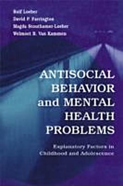 Antisocial Behavior and Mental Health Problems