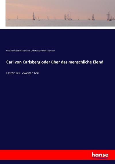 Carl von Carlsberg oder über das menschliche Elend