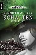 Immortal: Schatten der Lust - Jennifer Ashley