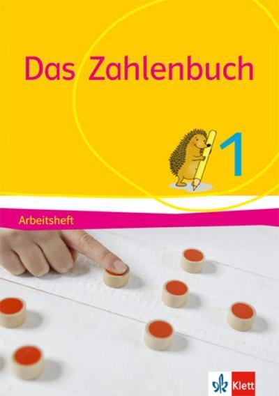 Das Zahlenbuch. 1. Schuljahr. Arbeitsheft. Allgemeine Ausgabe ab 2017