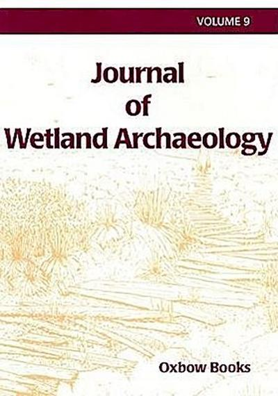 Journal of Wetland Archaeology 9 (2009): Sunken Village, Sauvie Island, Oregon, USA