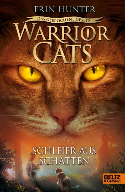 Warrior Cats 7/03 - Das gebrochene Gesetz - Schleier aus Schatten