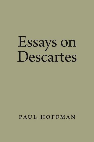 Essays on Descartes
