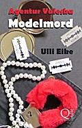 Agentur Valeska: Modelmord - Ulli Eike