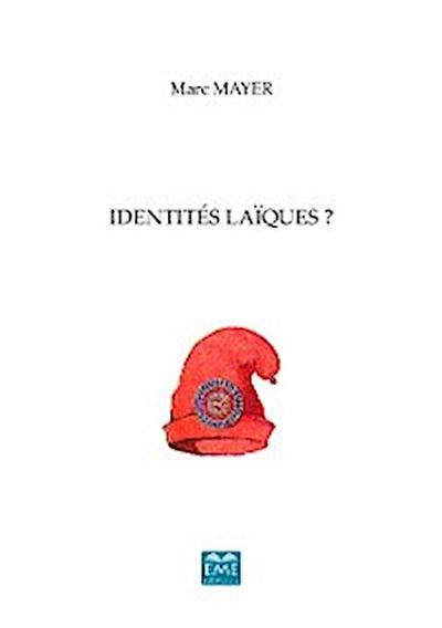 Identités laïques ?