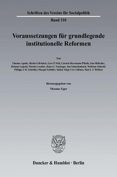 Voraussetzungen für grundlegende institutionelle Reformen