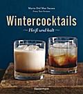 Wintercocktails; Heiß und kalt; Fotos v. Stri ...