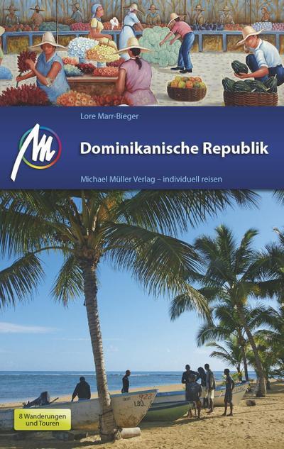 Dominikanische Republik; Reiseführer mit vielen praktischen Tipps.; Deutsch