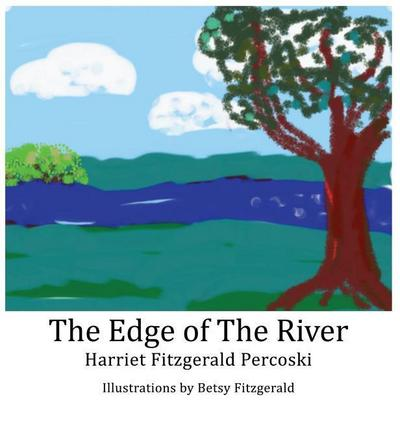 The Edge of the River