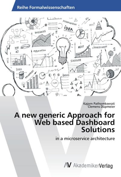 A new generic Approach for Web based Dashboard Solutions