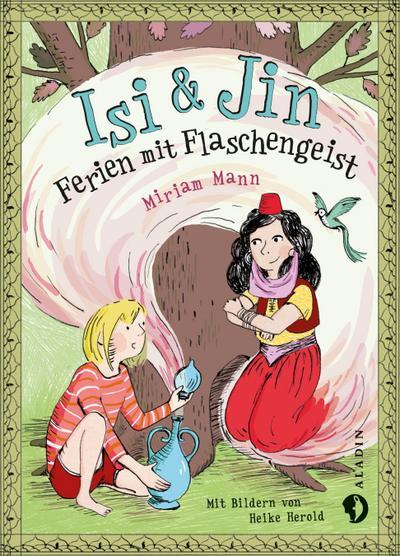 Isi & Jin. Ferien mit Flaschengeist; Ill. v. Herold, Heike; Deutsch