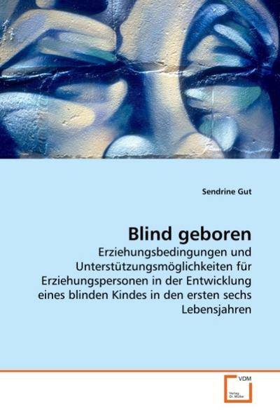 Blind geboren