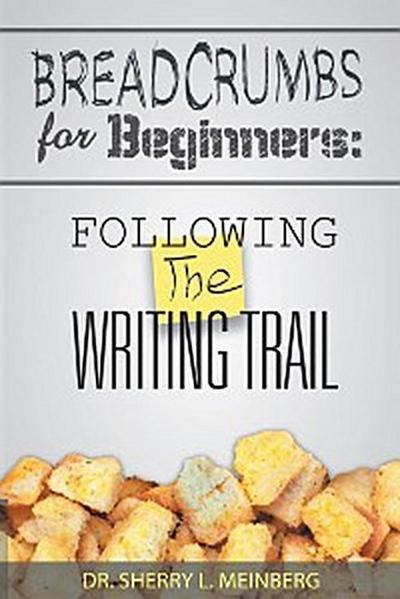 Breadcrumbs for Beginners:
