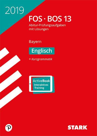 STARK Abiturprüfung FOS/BOS Bayern 2019 - Englisch 13. Klasse