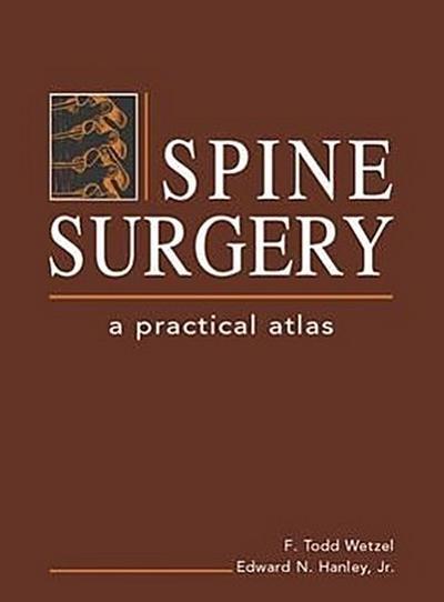 Spine Surgery: A Practical Atlas