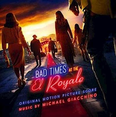 Bad Times At The El Royale(Original Motion Picture