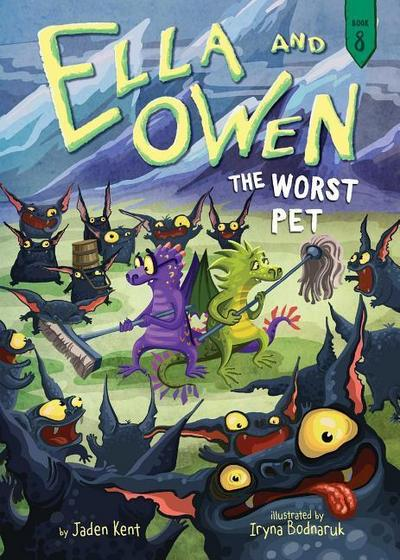 Ella and Owen 8: The Worst Pet