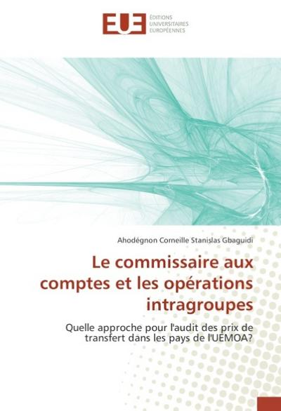 Le commissaire aux comptes et les opérations intragroupes