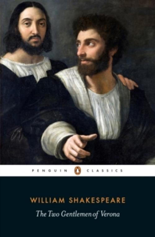 The Two Gentlemen of Verona William Shakespeare