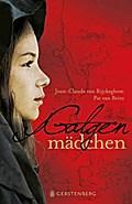 Galgenmädchen   ; Aus d. Niederl. v. Pressler, Mirjam; Deutsch