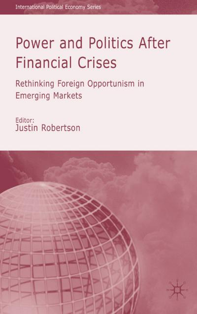 Power and Politics After Financial Crises