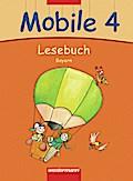 Mobile Lesebuch 4. Schülerband. Bayern