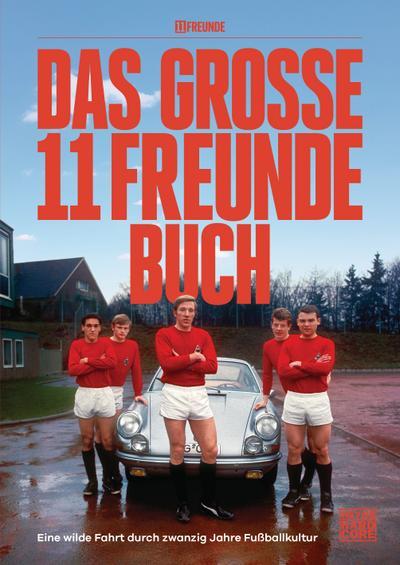 Das große 11 Freunde Buch