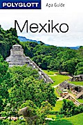 POLYGLOTT Apa Guide Mexiko; POLYGLOTT Apa Gui ...