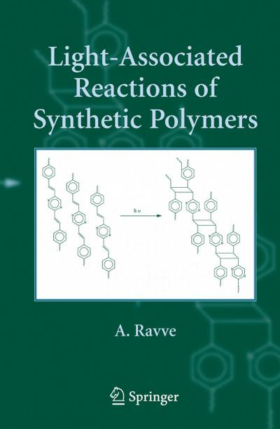 Light Associated Reactions of Synthetic Polymers