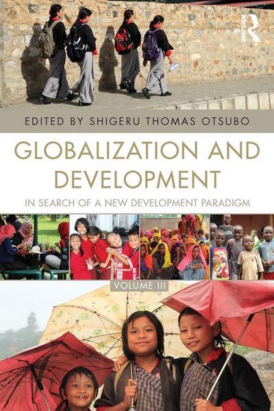 Globalization and Development Volume III