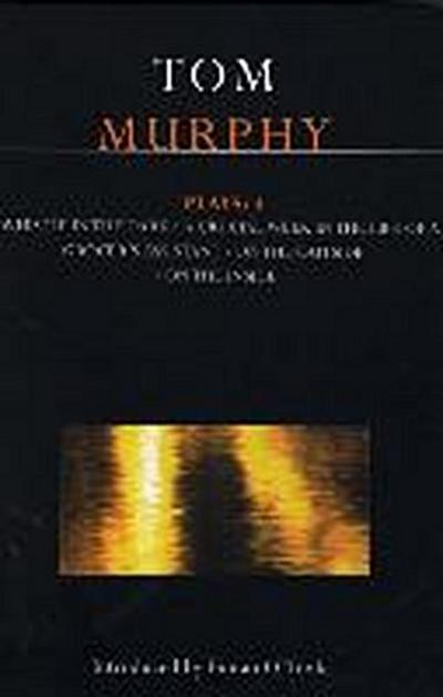 Murphy Plays: 4: Whistle in the Dark;crucial Week in the Life of a Grocer's Assistant;on the Outside, on the Inside