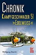Chronik Kampfgeschwader 51 'Edelweiss'