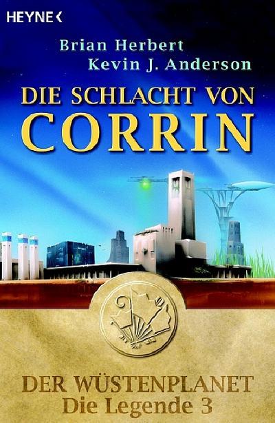 Die Schlacht um Corrin. Der Wüstenplanet - Die Legende 3
