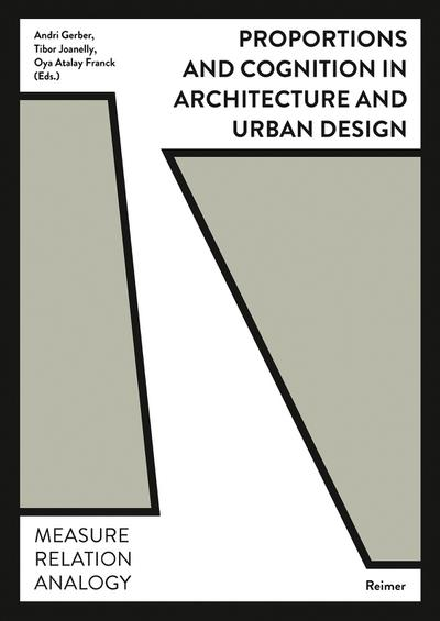 Proportions and Cognition in Architecture and Urban Design