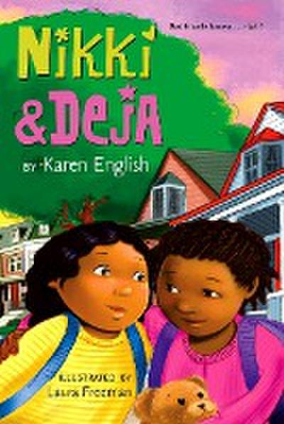 Nikki and Deja: Nikki and Deja, Book One