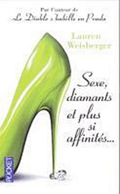 Sexe Diamants Et Plus Si Affi - Distribooks Intl Inc - Taschenbuch, Französisch, Lauren Weisberger, ,