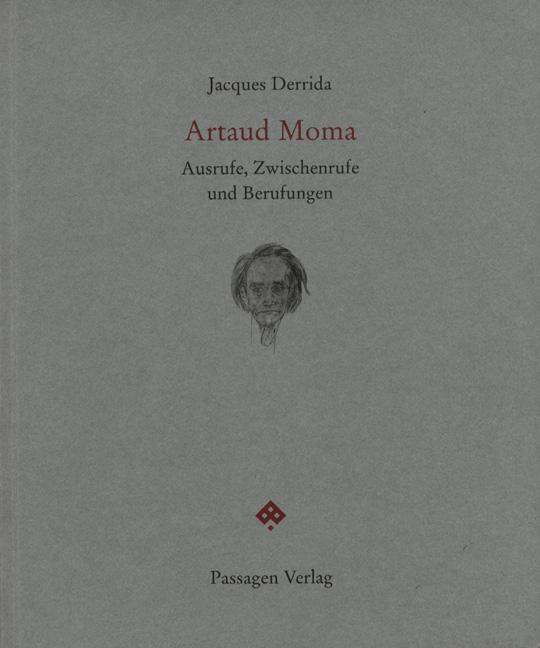 Artaud Moma, Jacques Derrida