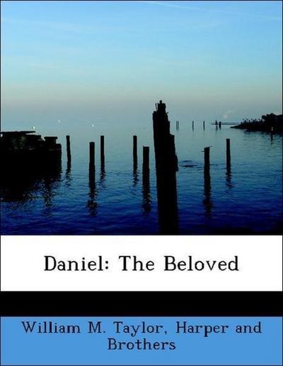 Daniel: The Beloved