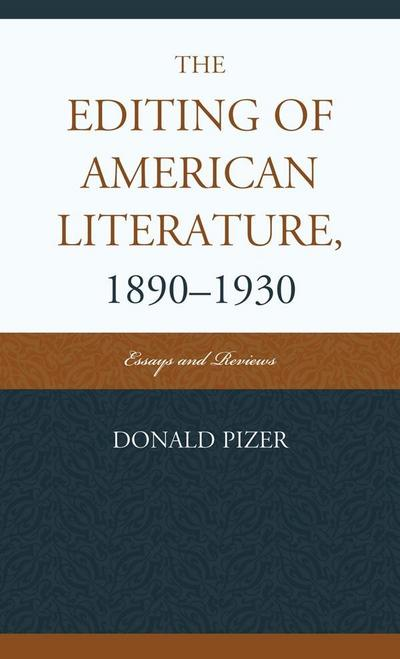 The Editing of American Literature, 1890-1930