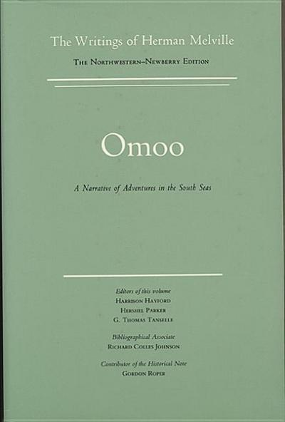 Omoo: A Narrative of Adventures in the South Seas, Volume Two, Scholarly Edition