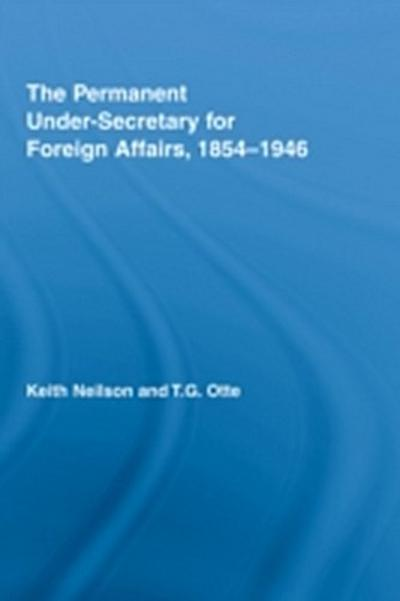 Permanent Under-Secretary for Foreign Affairs, 1854-1946
