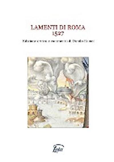 Lamenti Di Roma 1527. Edizione Critica E Commento Di Danilo Romei