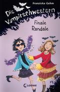 Die Vampirschwestern - Finale Randale: Band 13