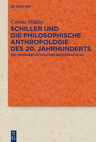 Schiller und die Philosophische Anthropologie des 20. Jahrhunderts