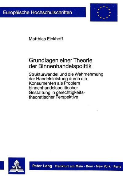 Grundlagen einer Theorie der Binnenhandelspolitik